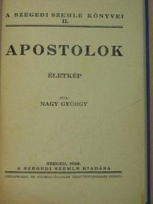Nagy György - Apostolok [antikvár]