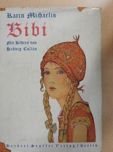 Karin Michaelis - Bibi (gótbetűs) [antikvár]