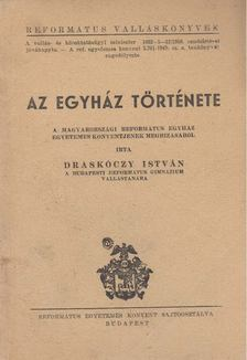 Draskóczy István - Az egyház története [antikvár]