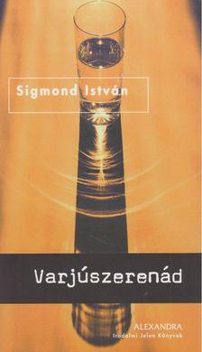 Sigmond István - Varjúszerenád [antikvár]