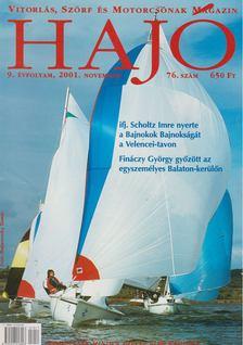 Szekeres László - Hajó - Vitorlás, Szörf és Motorcsónak Magazin 2001. november [antikvár]