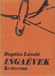 Bogdán László - Ingaévek [antikvár]
