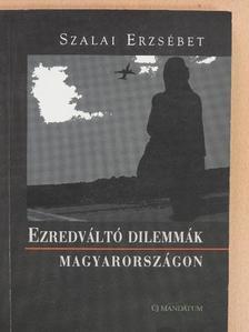 Bihari István - Ezredváltó dilemmák Magyarországon [antikvár]