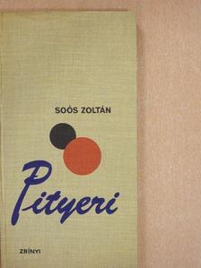 Soós Zoltán - Pityeri [antikvár]