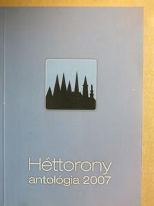 Babják Krisztián - Héttorony antológia 2007 [antikvár]