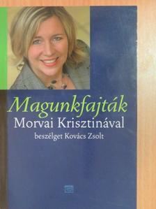 Kovács Zsolt - Magunkfajták [antikvár]