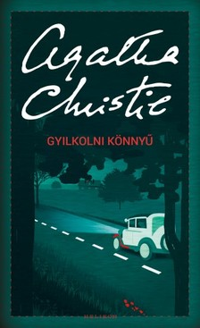 Agatha Christie - Gyilkolni könnyű [eKönyv: epub, mobi]