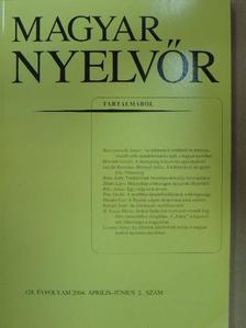 Balogh Judit - Magyar Nyelvőr 2004. április-június [antikvár]