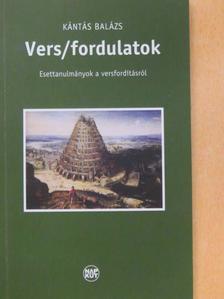 Kántás Balázs - Vers/fordulatok [antikvár]