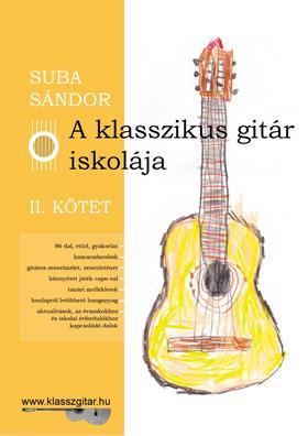SUBA SÁNDOR - A klasszikus gitár iskolája - II. kötet