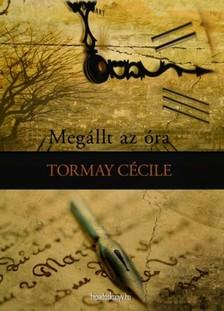 TORMAY CÉCILE - Megállt az óra, Álmok [eKönyv: epub, mobi]