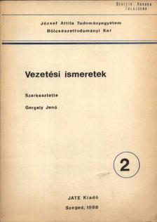 Gergely Jenő - Vezetési ismeretek [antikvár]