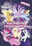 My Little Pony the Movie / Kalandos feladványok matricákkal