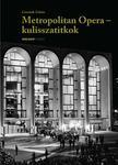 Csermák Zoltán - Metropolitan Opera - kulisszatitkok