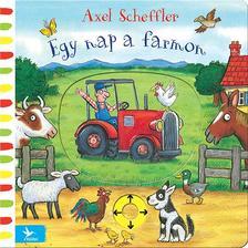 Scheffler, Alex - Egy nap a farmon