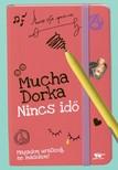 Mucha Dorka - Nincs idő [eKönyv: epub, mobi]
