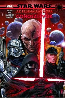 Tom Taylor - Star Wars: Az Ellenállás kora: Gonosztevők