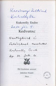 Kukorelly Endre - Kedvenxc (dedikált) [antikvár]