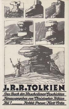 J. R. R. Tolkien - Das Buch der verschollenen Geschichten Teil I. [antikvár]