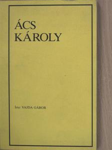 Vajda Gábor - Ács Károly [antikvár]