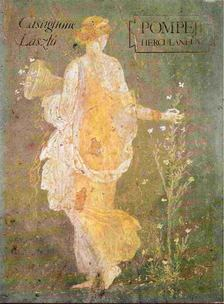 Castiglione László - Pompeji Herculaneum [antikvár]