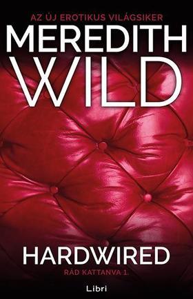 Meredith Wild - Hardwired - Rád kattanva 1.