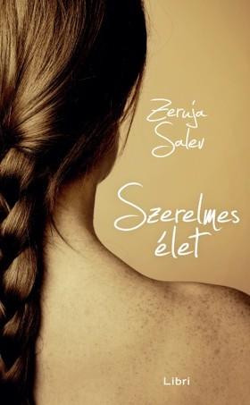 Salev, Zeruja - Szerelmes élet [eKönyv: epub, mobi]
