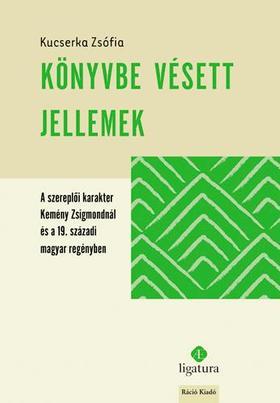 Kucserka Zsófia - Könyvbe vésett jellemek
