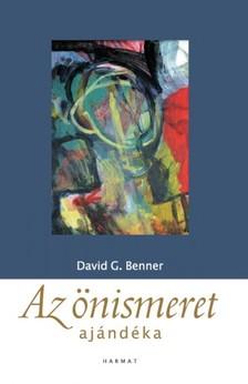 David G. Benner - Az önismeret ajándéka [eKönyv: epub, mobi]