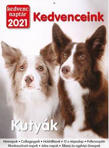 Kedvenc Naptár 2021 Kedvenceink (Kutyák)