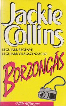 Jackie Collins - Borzongás [antikvár]