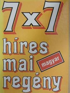 Berkes Erzsébet - 7x7 híres mai magyar regény [antikvár]