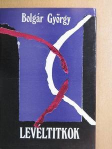 Bolgár György - Levéltitkok [antikvár]