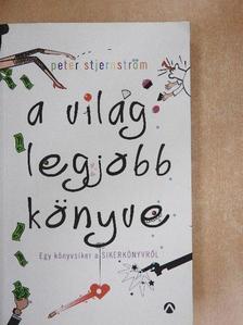 Peter Stjernström - A világ legjobb könyve [antikvár]