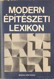 Kubinszky Mihály - Modern építészeti lexikon [antikvár]