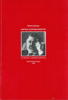 Bence György - Kritikai előtanulmányok egy marxista tudományfilozófiához [antikvár]