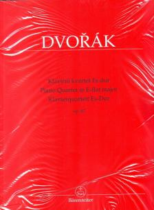 DVORAK - PIANO QUARTET IN E-FLAT MAJOR OP.87 SCORE AND PARTS, EDITED BY ANTONÍN POKORNY & KAREL SOLC