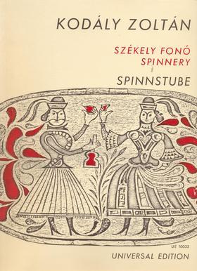 Kodály Zoltán - SZÉKELY FONÓ (SPINNSTUBE) DALJÁTÉK, ZONGORAKIVONAT A SZERZŐTŐL