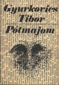 Gyurkovics Tibor - Pótmajom [antikvár]