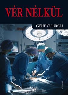 Church, Gene - Vér nélkül