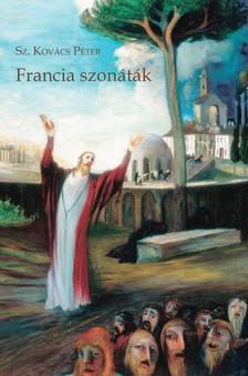 Sz. Kovács Péter - Francia szonáták