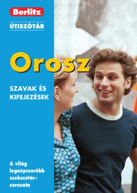 OROSZ SZAVAK ÉS KIFEJEZÉSEK - BERLITZ ÚTISZÓTÁR -