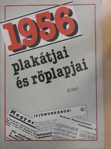 Izsák Lajos - 1956 plakátjai és röplapjai [antikvár]