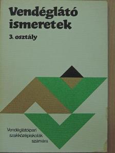 Markovits Györgyi - Vendéglátó ismeretek 3. [antikvár]