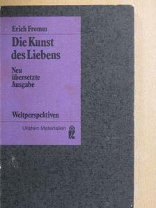 Erich Fromm - Die Kunst des Liebens [antikvár]
