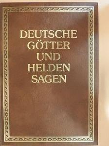 Kurt Eigl - Deutsche Götter- und Heldensagen [antikvár]