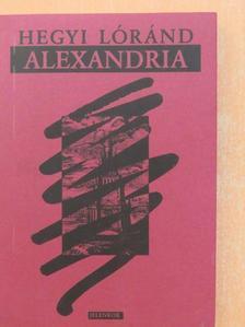 Hegyi Lóránd - Alexandria [antikvár]