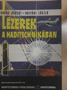 Bulyáki László - Lézerek a haditechnikában [antikvár]