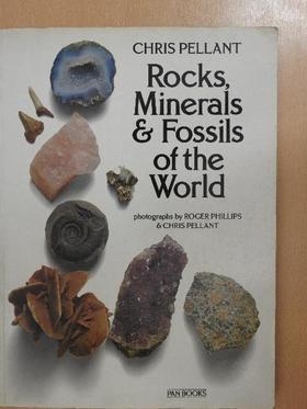 Chris Pellant - Rocks, Minerals & Fossils of the World [antikvár]