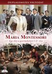 Gianluca Maria Tavarelli - MARIA MONTESSORI - EGY ÉLET A GYERMEKEKÉRT I-II. RÉSZ